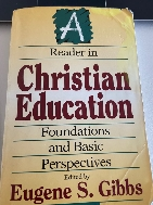 A Reader in Christian Education