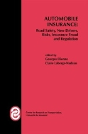 Automobile Insurance : Road Safety, New Drivers, Risks, Insurance Fraud and Regulation (ISBN : 97814613681750