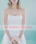 [영어원서 웨딩/패션] The Wedding Gown Book (2004년) (Paperback)