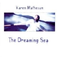 Karen Matheson / The Dreaming Sea (수입)