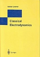 Classical Electrodynamics 1st edition