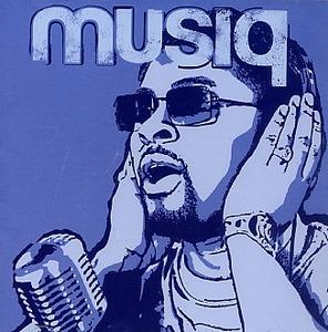 Musiq (Soulchild) / Juslisen