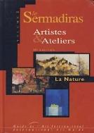 LE SERMADIRAS ARTISTES & ATELIERS 1 LA NATURE (15판) (CD 포함)