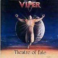 Viper / Theatre Of Fate