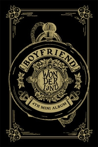 보이프렌드 (Boyfriend) / Boyfriend In Wonderland (4th Mini Album/미개봉)