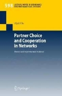 Partner Choice and Cooperation in Networks: Theory and Experimental Evidence (Paperback)
