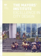 The Mayors' Institute : Excellence in City Design  (ISBN : 9781568983776)