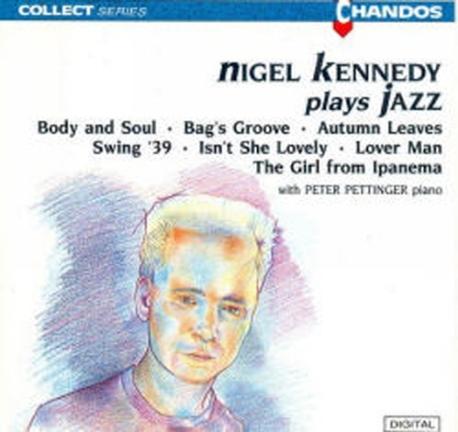 Nigel Kennedy / 재즈 앨범 (Plays Jazz) (수입/CHAN6513)