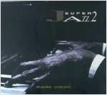 [CD] 슈퍼 재즈 (Super Jazz) 2