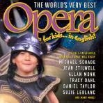 V.A. / The World`S Very Best Opera For Kids...In English! (미개봉/pcsd00291)