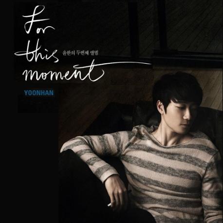 윤한 - For this moment