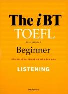 THE iBT TOEFL Beginner LISTENING (CD 4장 포함)