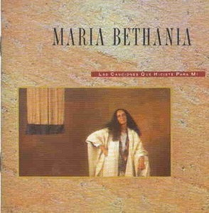 Maria Bethania / Las Canciones Que Hiciste Para Mi (수입)