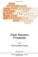 Flash Reaction Processes (ISBN : 9789401041362)
