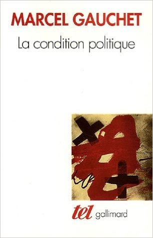 La condition politique (French Edition)Paperback (ISBN: 9782070775767)