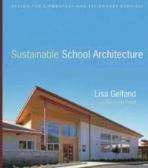 Sustainable School Architecture  (ISBN : 9780470445433)