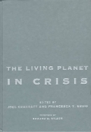 The Living Planet in Crisis : Biodiversity Science and Policy  (ISBN : 9780231108645)