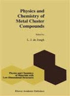 Physics and Chemistry of Metal Cluster Compounds (ISBN : 9780792327158)