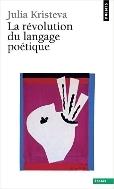 Revolution du Langage Poetique   / 상현서림 ☞ 서고위치:ms 3  *[구매하시면 품절로 표기됩니다]