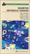 Inherited Metabolic Diseases (Core Handbooks in Pediatrics)   (ISBN : 9780781729000)