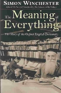 The Meaning of Everything : The Story of the Oxford English Dictionary  (ISBN : 9780198607021)