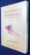 University Wine Course /사진의 제품    / 상현서림 ☞ 서고위치:KS 2  *[구매하시면 품절로 표기됩니다]