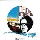 NANA MOUSKOURI - MES PLUS BELLES CHANSONS GRECQUES [그리스의 아름다운 노래 모음집] * 나나 무스쿠리