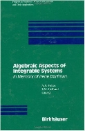 Algebraic Aspects of Integrable Systems : In Memory of Irene Dorfman  (ISBN : 9780817638351 = 9783764338350)