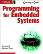 Programming for Embedded Systems (Paperback, CD-ROM) - Cracking the Code