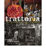 Trattoria - Italian Food for Family & Friends (Hardcover)