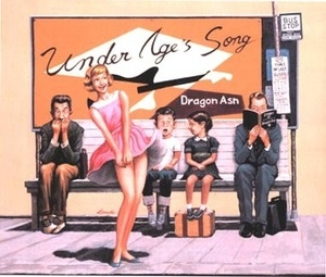 Dragon Ash / Under Age's Song (수입/Single)