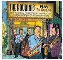 the houdini`s - play the big five