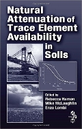 Natural Attenuation of Trace Element Availability in Soils (ISBN : 9781420042825)
