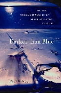 Darker Than Blue: On the Moral Economies of Black Atlantic Culture (Paperback)