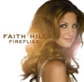 Faith Hill / Fireflies