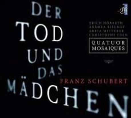 [미개봉] Quatuor Mosaiques / 슈베르트: 현악 사중주 9번 & 14번 '죽음과 소녀'(Digipack/수입/LC06)