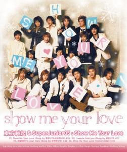 동방신기 & 슈퍼 주니어 (Super Junior) / Show Me Your Love (Single)