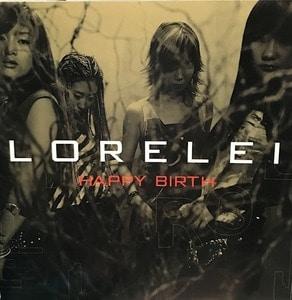 로렐라이 (Lorelei) / 1집 - Happy Birth (희귀)