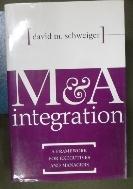 M & A Integration : A Framework for Executives and Managers /사진의 제품  /  상현서림 /☞ 서고위치:mk 7 *[구매하시면 품절로 표기됩니다]