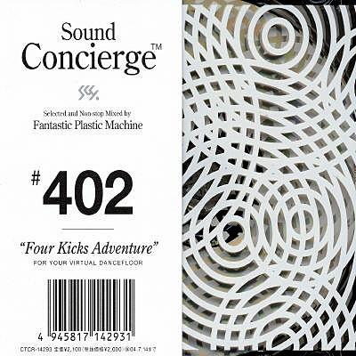 [일본반] Fantastic Plastic Machine - Sound Concierge #402 Four Kicks Adventure