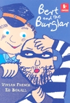 BERT AND THE BURGLAR