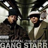 Gang Starr / Mass Appeal: The Best Of Gang Starr