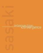 Sasaki : Intersection and Convergence   (ISBN : 9780979380150)
