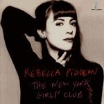 Rebecca Pidgeon / The New York Girl's Club (수입)