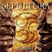 Sepultura / Against (수입)