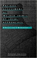 Fatigue Assessment of Welded Joints by Local Approaches (ISBN : 9781855734036)