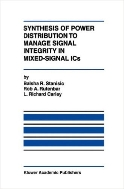 Synthesis of Power Distribution to Manage Signal Integrity in Mixed-Signal ICs (ISBN : 9780792397342)