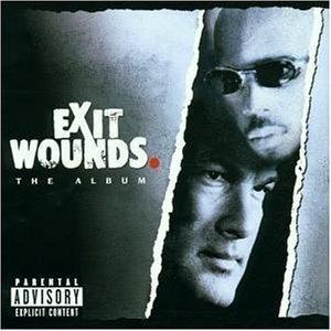 O.S.T. / Exit Wounds (엑시트 운즈/미개봉/수입)
