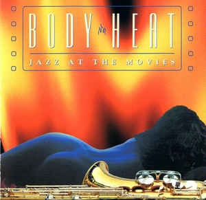 Jazz at the Movies Band - Body Heat