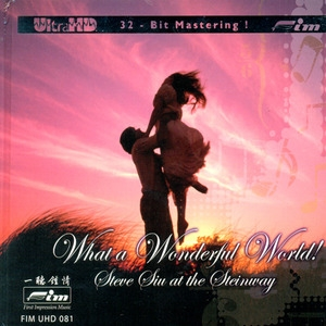 [Hi-Fi] Steve Siu / What A Wonderful World: At The Steinway [Ultra HDCD] (양장반/수입)